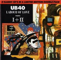 Cover UB40 - Labour Of Love Parts I + II
