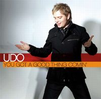 Cover Udo - You Got A Good Thing Comin'