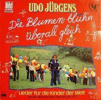 Cover Udo Jürgens - Die Blumen blüh'n überall gleich