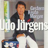 Cover Udo Jürgens - Gestern - Heute - Morgen