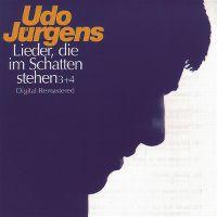 Cover Udo Jürgens - Lieder, die im Schatten stehen 3 + 4