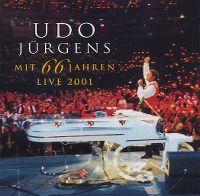 Cover Udo Jürgens - Mit 66 Jahren - Live 2001