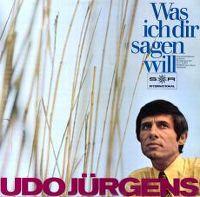 Cover Udo Jürgens - Was ich dir sagen will
