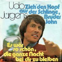 Cover Udo Jürgens - Zieh' den Kopf aus der Schlinge, Bruder John