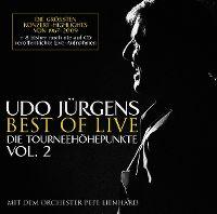 Cover Udo Jürgens mit dem Orchester Pepe Lienhard - Best Of Live - Die Tourneehöhepunkte Vol. 2