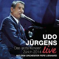Cover Udo Jürgens mit dem Orchester Pepe Lienhard - Das letzte Konzert Zürich 2014 - Live