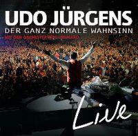 Cover Udo Jürgens mit dem Orchester Pepe Lienhard - Der ganz normale Wahnsinn - Live