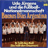 Cover Udo Jürgens und die Fußball-Nationalmannschaft - Buenos dias Argentina