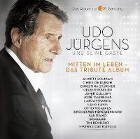 Cover Udo Jürgens und seine Gäste - Mitten im Leben - Das Tribute Album