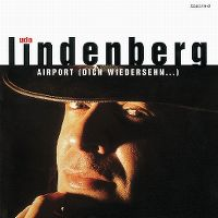 Cover Udo Lindenberg - Airport (Dich wiedersehn...)