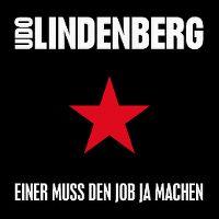 Cover Udo Lindenberg - Einer muss den Job ja machen