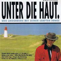 Cover Udo Lindenberg - Unter die Haut.