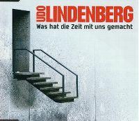 Cover Udo Lindenberg - Was hat die Zeit mit uns gemacht?