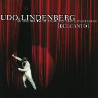 Cover Udo Lindenberg & Das deutsche Filmorchester Babelsberg - Belcanto