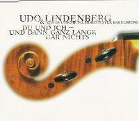 Cover Udo Lindenberg & das deutsche Filmorchester Babelsberg - Du und ich - und dann ganz lange gar nichts