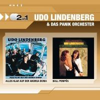 Cover Udo Lindenberg & das Panik-Orchester - 2 In 1: Alles klar auf der Andrea Doria / Ball Pompös