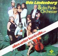Cover Udo Lindenberg & das Panik-Orchester - Alles unter Kontrolle