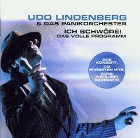 Cover Udo Lindenberg & Das Panikorchester - Ich schwöre: Das volle Programm