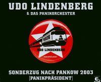 Cover Udo Lindenberg & das Panikorchester - Sonderzug nach Pankow 2003