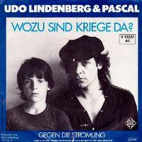 Cover Udo Lindenberg & Pascal - Wozu sind Kriege da?