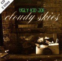 Cover Ugly Kid Joe - Cloudy Skies