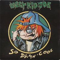 Cover Ugly Kid Joe - So Damn Cool