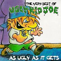 Cover Ugly Kid Joe - The Very Best Of Ugly Kid Joe - As Ugly As It Gets