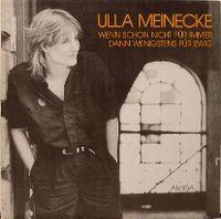 Cover Ulla Meinecke - Wenn schon nicht für immer dann wenigstens für ewig