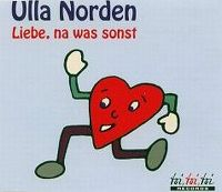 Cover Ulla Norden - Liebe, na was sonst
