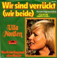 Cover Ulla Norden - Wir sind verrückt (wir beide)