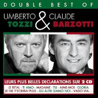 Cover Umberto Tozzi & Claude Barzotti - Double Best Of
