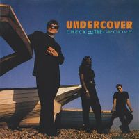 Cover Undercover - Check Out The Groove