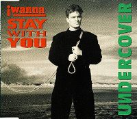 Cover Undercover - I Wanna Stay With You