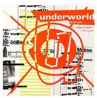 Cover Underworld - Mmm...Skyscraper I Love You