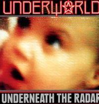 Cover Underworld - Underneath The Radar