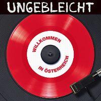 Cover Ungebleicht - Willkommen in Österreich