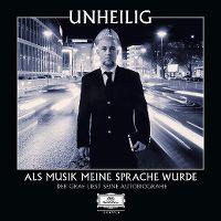 Cover Unheilig - Als Musik meine Sprache wurde