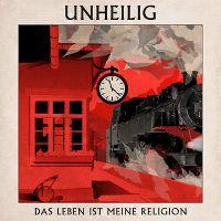Cover Unheilig - Das Leben ist meine Religion