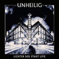 Cover Unheilig - Lichter der Stadt live
