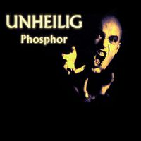Cover Unheilig - Phosphor