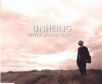 Cover Unheilig - Unter deiner Flagge