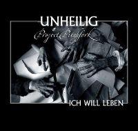 Cover Unheilig & Project Pitchfork - Ich will leben