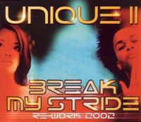 Cover Unique II - Break My Stride (Re-Work 2002)