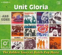 Cover Unit Gloria - The Golden Years Of Dutch Pop Music