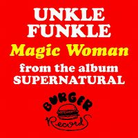 Cover Unkle Funkle - Magic Woman