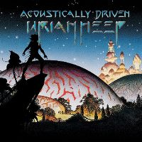Cover Uriah Heep - Acoustically Driven