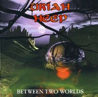 Cover Uriah Heep - Between Two Worlds