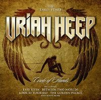 Cover Uriah Heep - Circle Of Hands - The Early Days