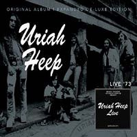 Cover Uriah Heep - Live '73 - Deluxe Expanded Edition