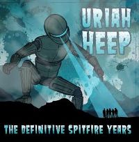 Cover Uriah Heep - The Definitive Spitfire Years